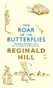 Ebook in inglese Roar of the Butterflies (Joe Sixsmith, Book 5) Hill, Reginald