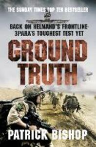 Ground Truth: 3 Para Return to Afghanistan - Patrick Bishop - cover