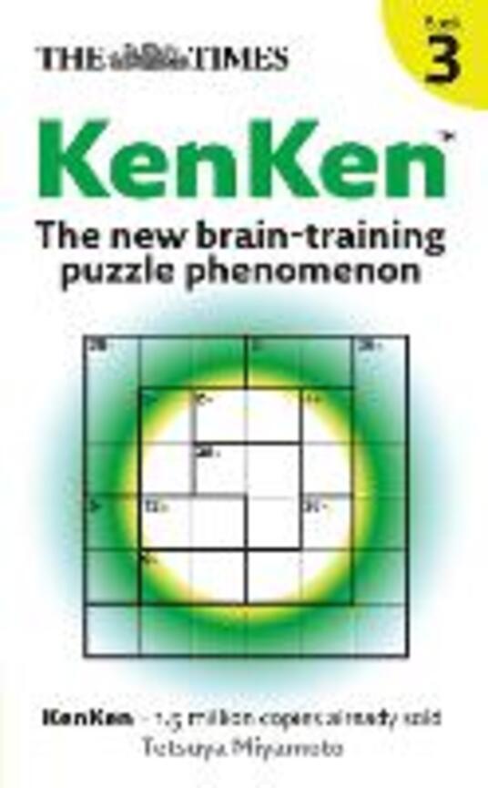 The Times KenKen Book 3: The New Brain-Training Puzzle Phenomenon - cover