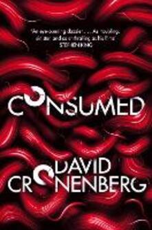 Consumed - David Cronenberg - cover