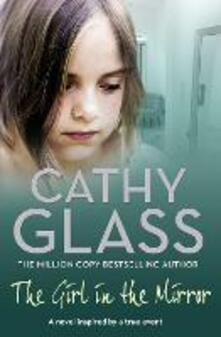 The Girl in the Mirror - Cathy Glass - cover