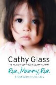 Run, Mummy, Run - Cathy Glass - cover