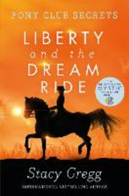 Liberty and the Dream Ride - Stacy Gregg - cover