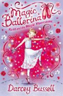 Rosa and the Magic Moonstone - Darcey Bussell - cover