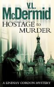 Ebook in inglese Hostage to Murder V. L. McDermid