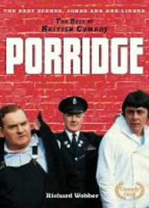 Ebook in inglese Porridge (The Best of British Comedy) Webber, Richard