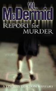 Ebook in inglese Report for Murder McDermid, V. L.