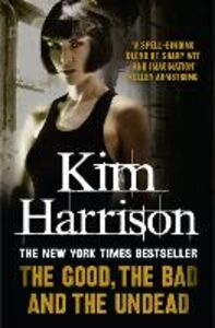 Ebook in inglese Good, The Bad and The Undead Harrison, Kim