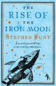 Ebook in inglese Rise of the Iron Moon Hunt, Stephen
