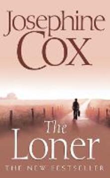 The Loner - Josephine Cox - cover