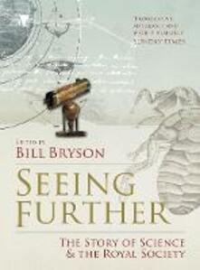 Seeing Further: The Story of Science and the Royal Society - cover