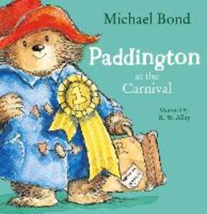 Paddington at the Carnival - Michael Bond - cover