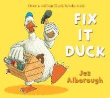 Fix-It Duck - Jez Alborough - cover