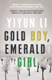 Gold Boy, Emerald Girl - Yiyun Li - cover