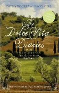 Ebook in inglese Dolce Vita Diaries Gibb, Jason , Rogers, Cathy