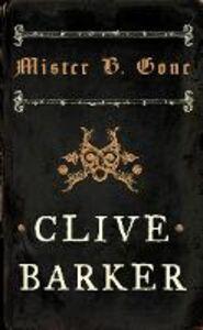 Ebook in inglese Mister B. Gone Barker, Clive