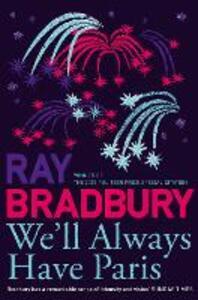 We'll Always Have Paris - Ray Bradbury - cover