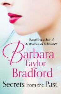 Foto Cover di Secrets from the Past, Ebook inglese di Barbara Taylor Bradford, edito da HarperCollins Publishers