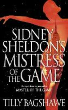 Sidney Sheldon's Mistress of the Game - Tilly Bagshawe - cover