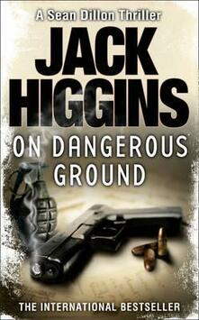 On Dangerous Ground - Jack Higgins - cover