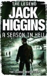 A Season in Hell - Jack Higgins - cover