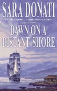 Dawn on a Distant Shore - Sara Donati - cover