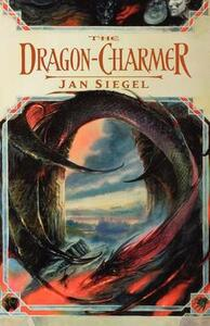 The Dragon-Charmer - Jan Siegel - cover