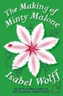 The Making of Minty Malone - Isabel Wolff - cover