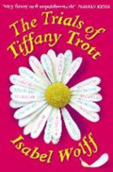 The Trials of Tiffany Trott - Isabel Wolff - cover
