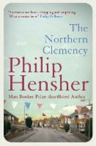 Ebook in inglese Northern Clemency Hensher, Philip