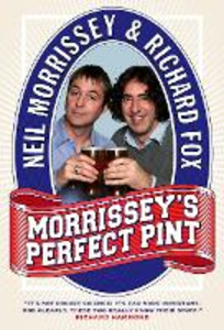 Ebook in inglese Morrissey's Perfect Pint Fox, Richard , Morrissey, Neil