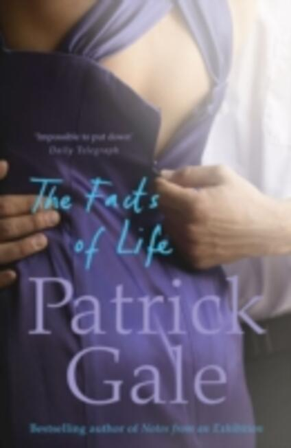 The Facts of Life - Patrick Gale - cover