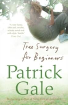 Tree Surgery for Beginners - Patrick Gale - cover