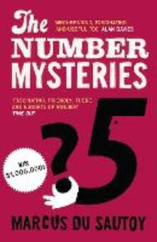 The Number Mysteries: A Mathematical Odyssey Through Everyday Life - Marcus du Sautoy - cover