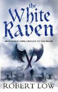 Ebook in inglese White Raven (The Oathsworn Series, Book 3) Low, Robert