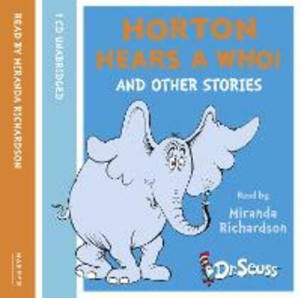 Horton Hears A Who and other stories - Dr. Seuss - cover