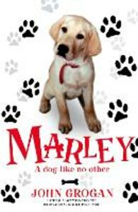 Ebook in inglese Marley: A Dog Like No Other Grogan, John
