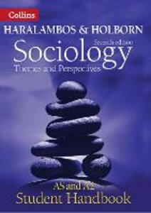 Sociology Themes and Perspectives Student Handbook: As and A2 Level - Martin Holborn,Peter Langley,Pamela Burrage - cover