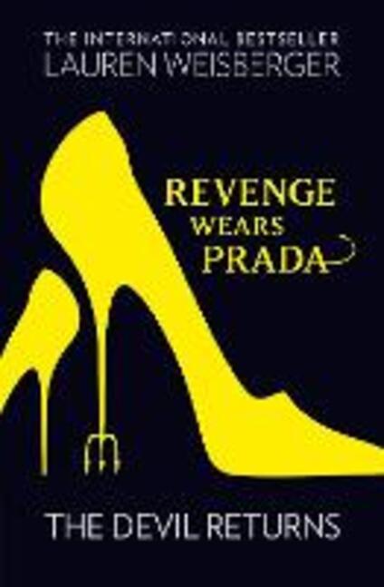 Revenge Wears Prada: The Devil Returns - Lauren Weisberger - cover