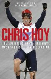 Chris Hoy: The Autobiography - Chris Hoy - cover