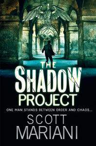 The Shadow Project - Scott Mariani - cover