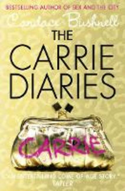 The Carrie Diaries - Candace Bushnell - cover
