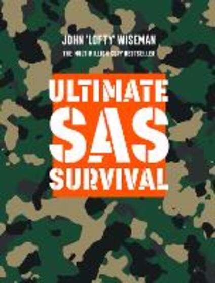 Ultimate SAS Survival - John 'Lofty' Wiseman - cover