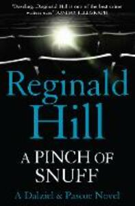 A Pinch of Snuff: A Dalziel and Pascoe Novel - Reginald Hill - cover