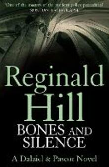 Bones and Silence - Reginald Hill - cover