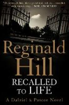 Recalled to Life - Reginald Hill - cover