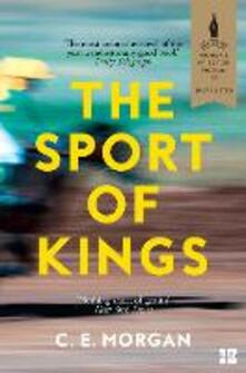 Sport of Kings: Shortlisted for the Baileys Women's Prize for Fiction 2017