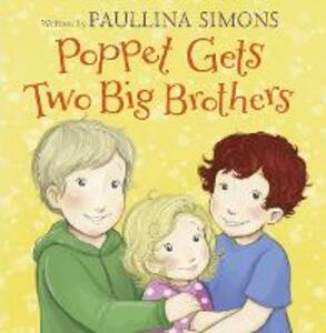 Poppet Gets Two Big Brothers - Paullina Simons - cover