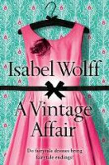 Vintage Affair: A page-turning romance full of mystery and secrets from the bestselling author