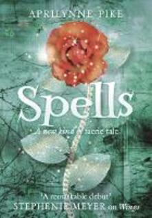 Spells - Aprilynne Pike - cover